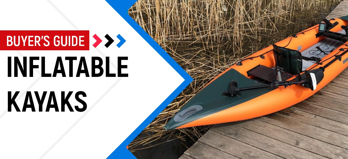Best Inflatable Kayak - Buyer's Guide